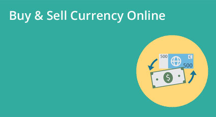 Buy & Sell Currency Online